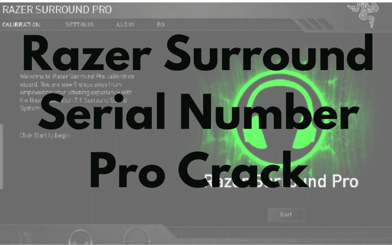 Razer Surround Serial Number Pro Crack